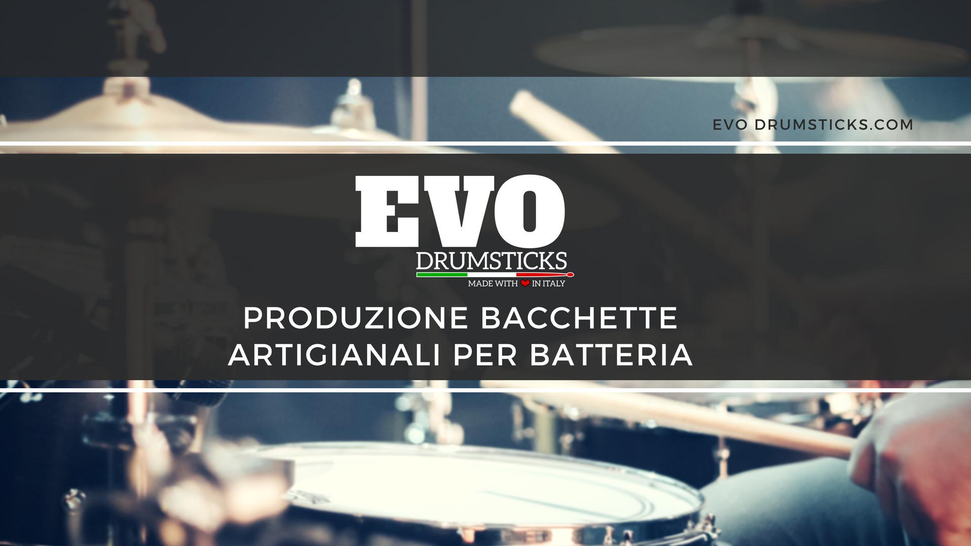 EVO Drumsticks